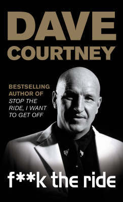 F**k The Ride by Dave Courtney image
