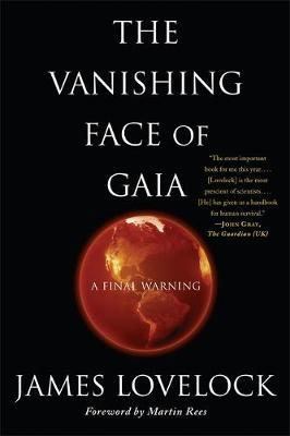 The Vanishing Face of Gaia by James Lovelock image
