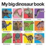 My Big Dinosaur Book by Roger Priddy