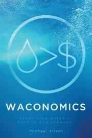 Waconomics by Michael Zitron