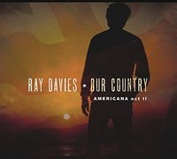 Our Country: Americana Act II by Ray Davies