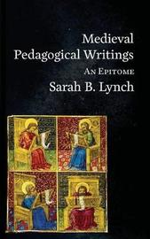 Medieval Pedagogical Writings by Sarah Lynch image