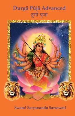 Durga Puja Advanced by Swami Satyananda Saraswati
