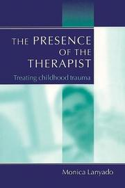 The Presence of the Therapist by Monica Lanyado image