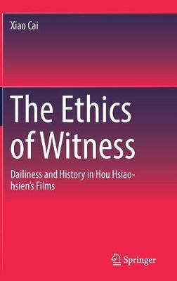 The Ethics of Witness by Xiao Cai image