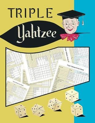 Triple Yahtzee Score Sheets by C2c Publishing