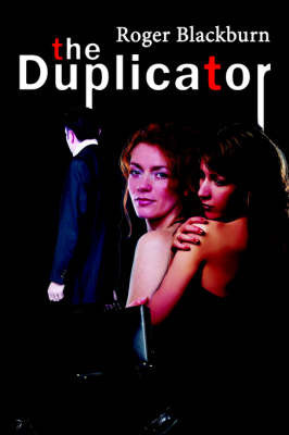 The Duplicator by R. Blackburn