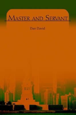 Master and Servant by Dan David