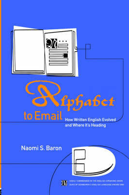 Alphabet to Email by Naomi S Baron