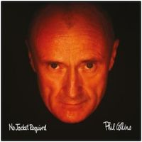 No Jacket Required (Deluxe Edition) by Phil Collins