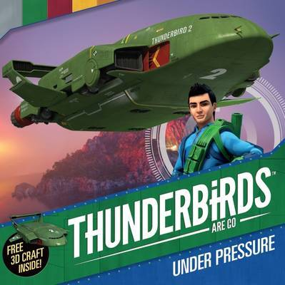 Thunderbirds Are Go: Under Pressure by Studios ITV