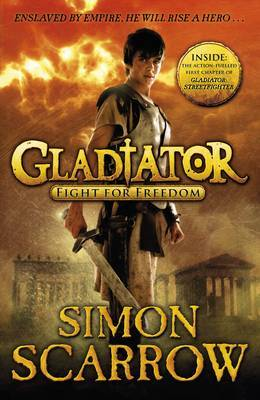 Gladiator: Fight for Freedom by Simon Scarrow
