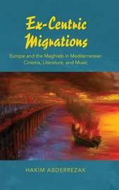 Ex-Centric Migrations by Hakim Abderrezak