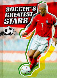 Soccer's Greatest Stars by Michael Hurley image