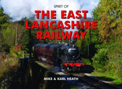Spirit of the East Lancashire Railway by Mike Heath