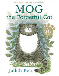 Mog the Forgetful Cat (40th Anniversary) by Judith Kerr image
