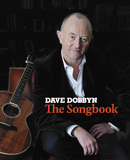 Dave Dobbyn: The Songbook by Dave Dobbyn