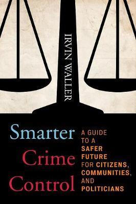 Smarter Crime Control by Irvin Waller image