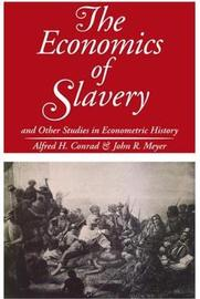 The Economics of Slavery by Alfred H. Conrad image