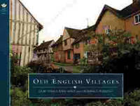 Country Series: Old English Villages by Ann Gore