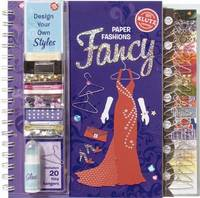 Paper Fashions: Fancy by Klutz Press