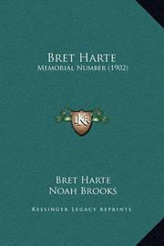 Bret Harte: Memorial Number (1902) by Bret Harte