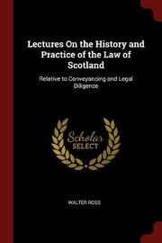 Lectures on the History and Practice of the Law of Scotland by Walter Ross image