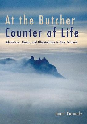 At the Butcher Counter of Life by Janet Parmely image