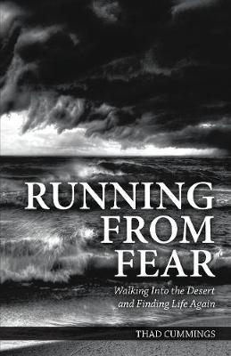 Running from Fear by Thad Cummings