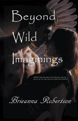 Beyond Wild Imaginings by Brieanna Robertson image