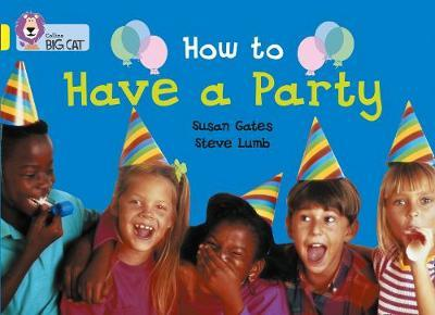 How to Have a Party by Susan Gates