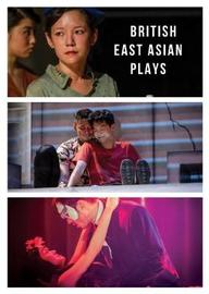 British East Asian Plays by Lucy Chau Lai-Tuen