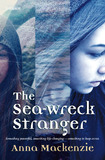 The Sea-wreck Stranger (Sea-wreck Stranger Trilogy #1) by Anna Mackenzie
