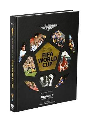 The Official History of the FIFA World Cup by FIFA World Football Museum