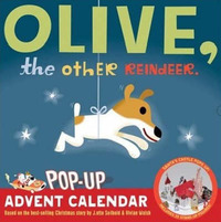 Olive the Other Reindeer Pop Up Advent Calendar by J.otto Seibold