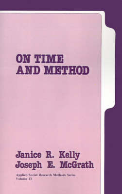 On Time and Method by Janice Kelly