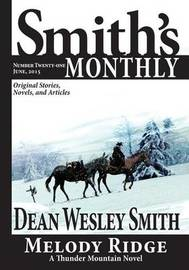 Smith's Monthly #21 by Dean Wesley Smith