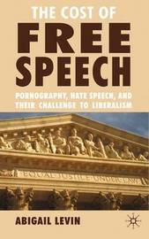 The Cost of Free Speech by A Levin