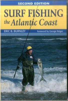 Surf Fishing the Atlantic Coast 2 by Eric Burnley