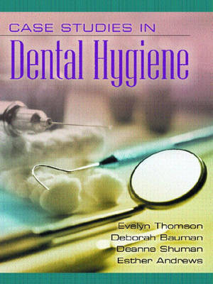 Case Studies in Dental Hygiene by Deborah Bauman image