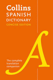 Collins Spanish Concise Dictionary by Collins Dictionaries