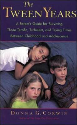 The Tween Years by Donna Corwin