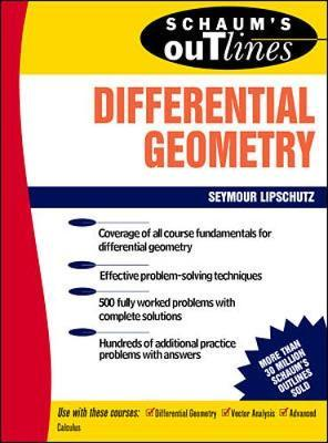 Schaum's Outline of Differential Geometry by Martin Lipschutz