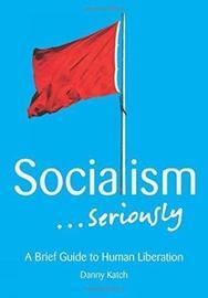 Socialiam ... Seriously by Danny Katch