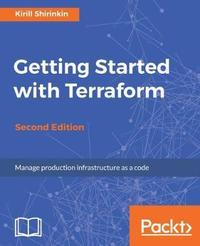Getting Started with Terraform - by Kirill Shirinkin