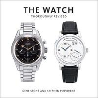 The Watch, Thoroughly Revised by Gene Stone