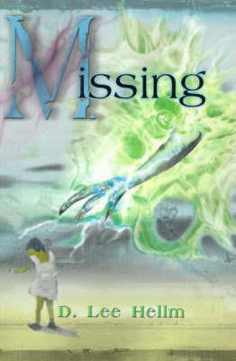 Missing by D. Lee Hellm