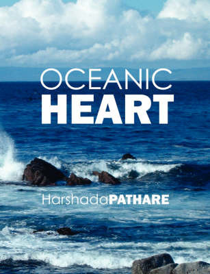 Oceanic Heart by Harshada, Pathare