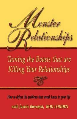 Monster Relationships by Rod Louden