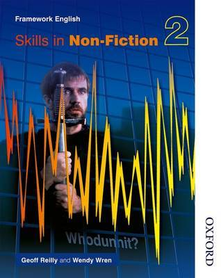 Nelson Thornes Framework English Skills in Non-Fiction 2 by Geoff Reilly